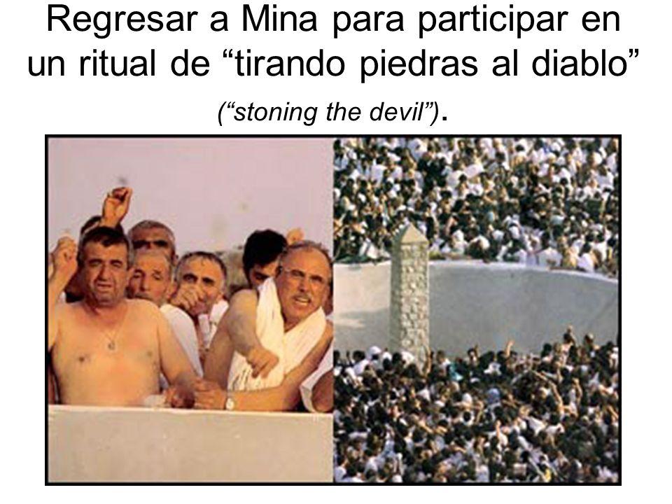 Regresar a Mina para participar en un ritual de tirando piedras al diablo ( stoning the devil ).