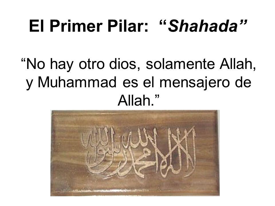 El Primer Pilar: Shahada