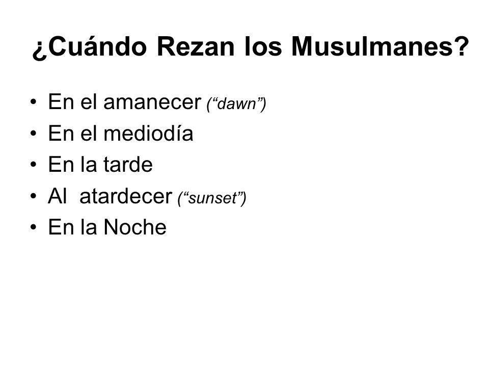 ¿Cuándo Rezan los Musulmanes