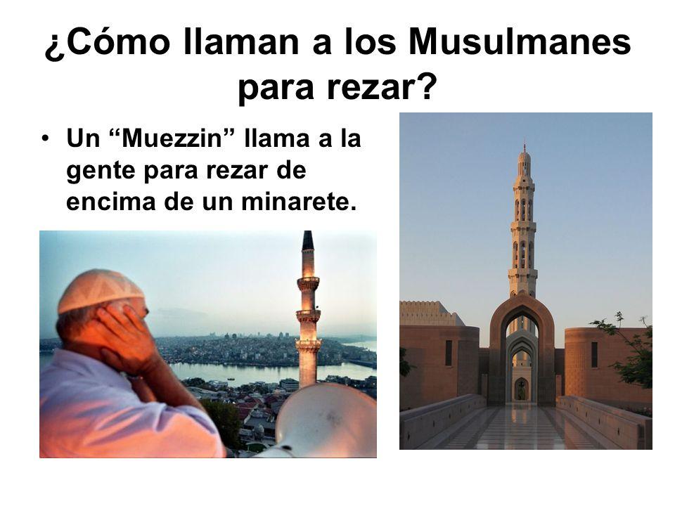 ¿Cómo llaman a los Musulmanes para rezar