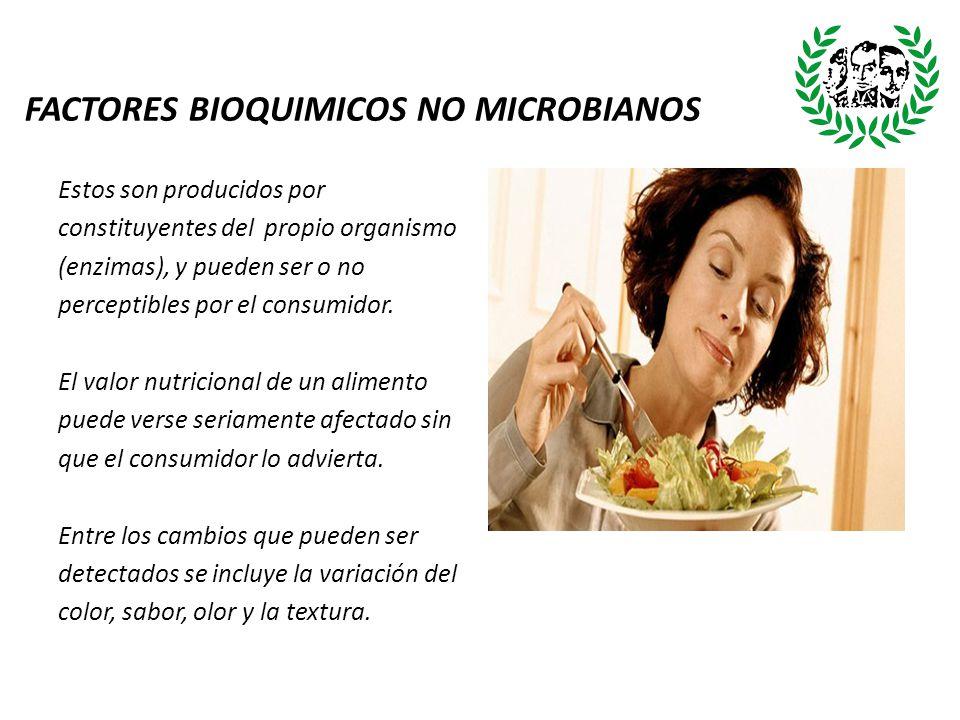 FACTORES BIOQUIMICOS NO MICROBIANOS