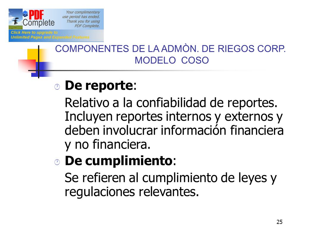 Se refieren al cumplimiento de leyes y regulaciones relevantes.