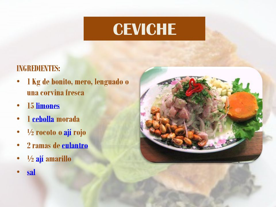 CEVICHE INGREDIENTES: