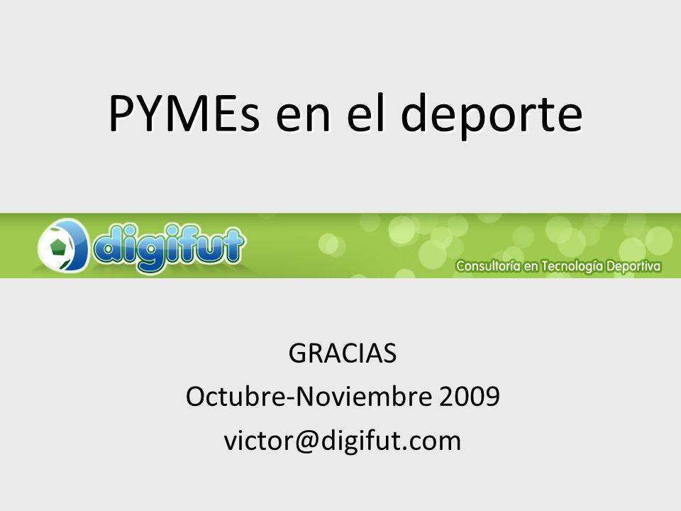 GRACIAS Octubre-Noviembre 2009 victor@digifut.com