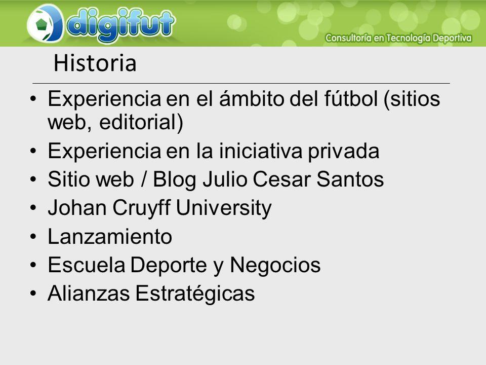 Historia Experiencia en el ámbito del fútbol (sitios web, editorial)