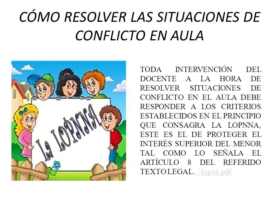 CÓMO RESOLVER LAS SITUACIONES DE CONFLICTO EN AULA
