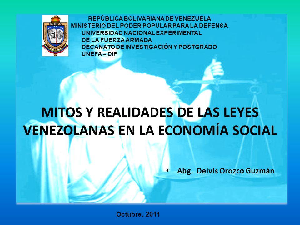 MITOS Y REALIDADES DE LAS LEYES VENEZOLANAS EN LA ECONOMÍA SOCIAL