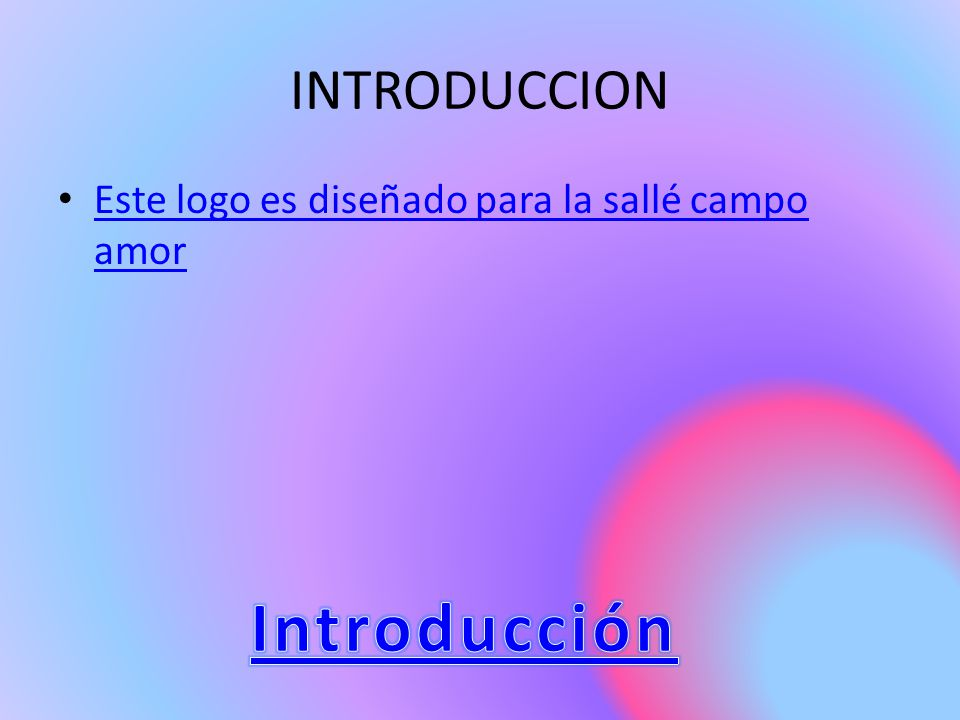 Introducción INTRODUCCION
