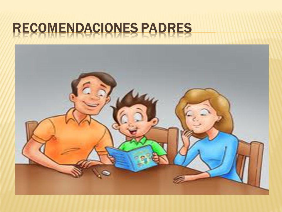 RECOMENDACIONES padres
