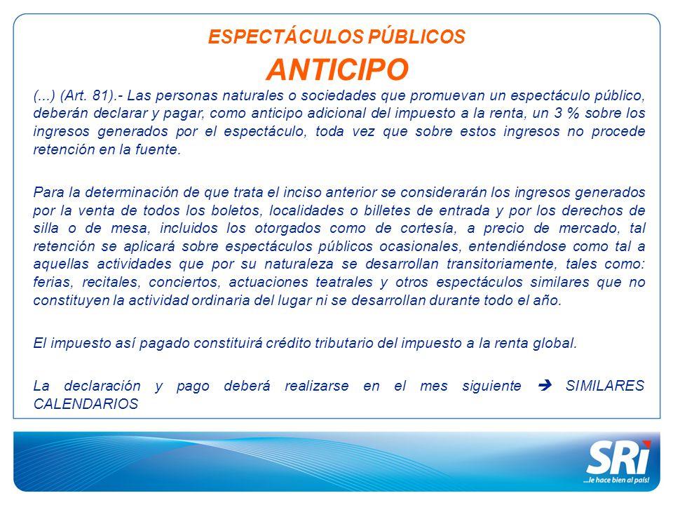 ESPECTÁCULOS PÚBLICOS ANTICIPO
