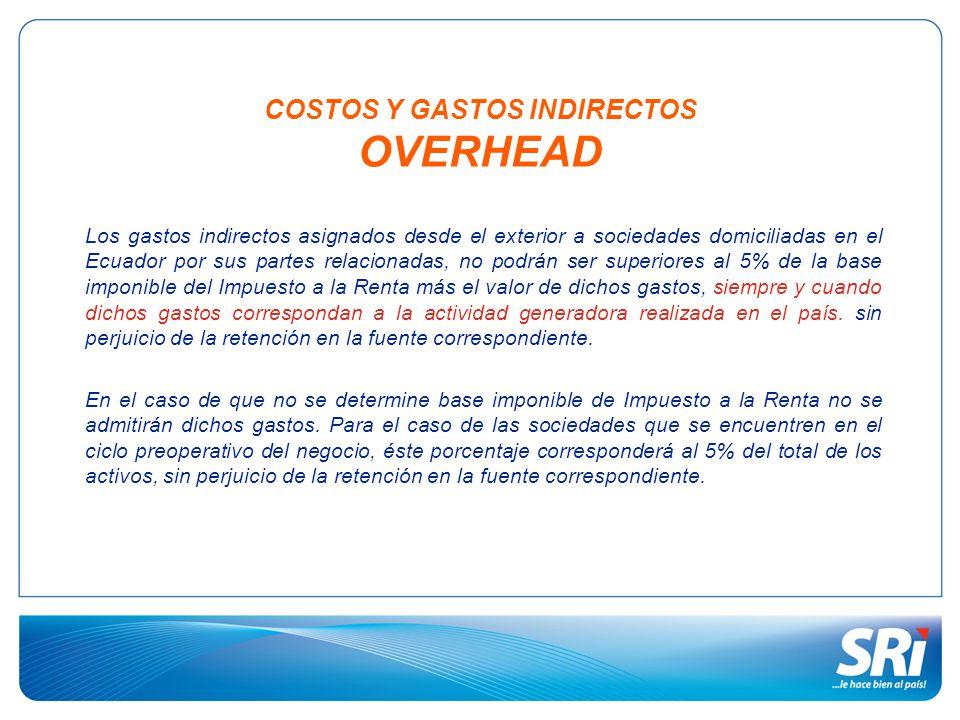 COSTOS Y GASTOS INDIRECTOS OVERHEAD