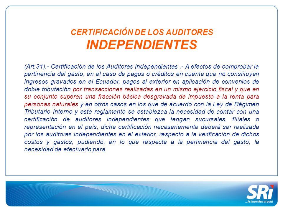CERTIFICACIÓN DE LOS AUDITORES INDEPENDIENTES