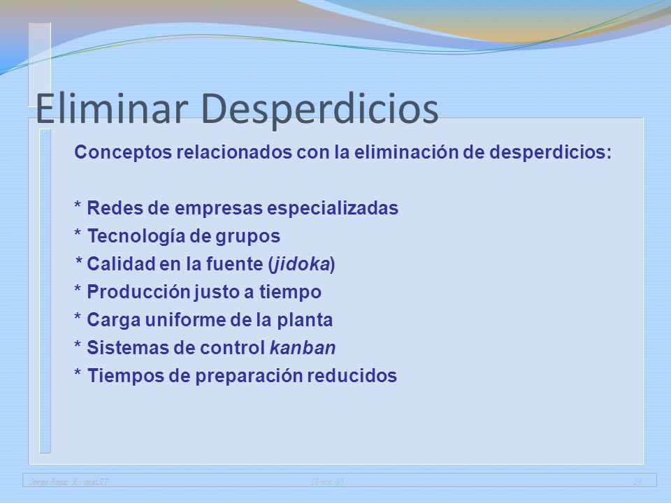 Eliminar Desperdicios