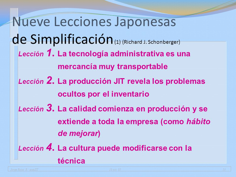 01/04/2017 Nueve Lecciones Japonesas de Simplificación (1) (Richard J. Schonberger)