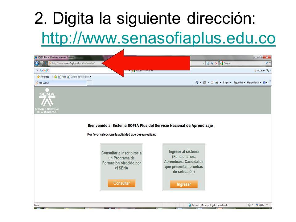 2. Digita la siguiente dirección: http://www.senasofiaplus.edu.co