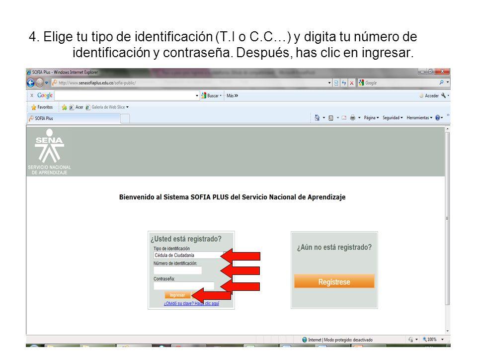 4. Elige tu tipo de identificación (T. I o C