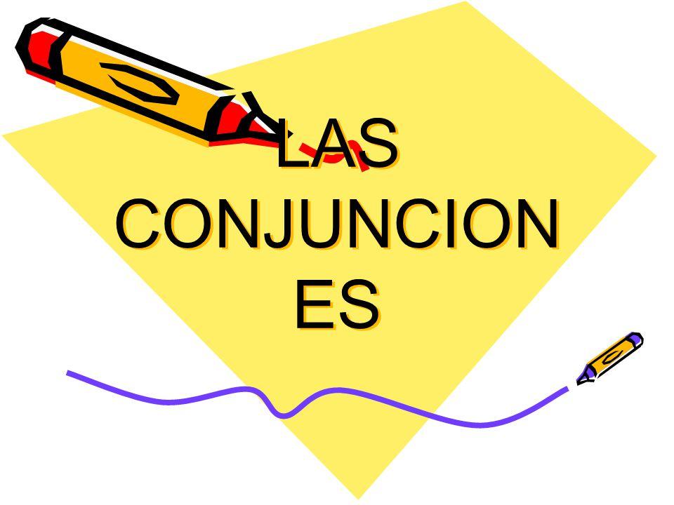 Carlos Rull García LAS CONJUNCIONES Lengua Castellana y Literatura