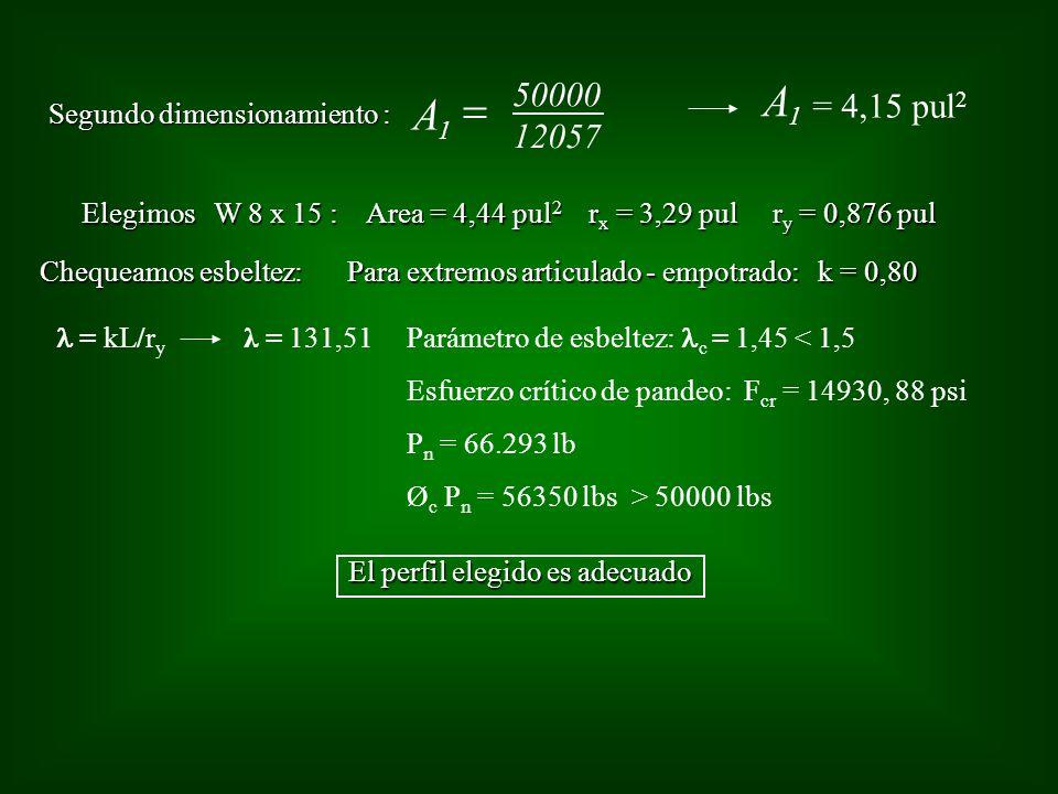 A = A 50000 = 4,15 pul2 12057 Segundo dimensionamiento :