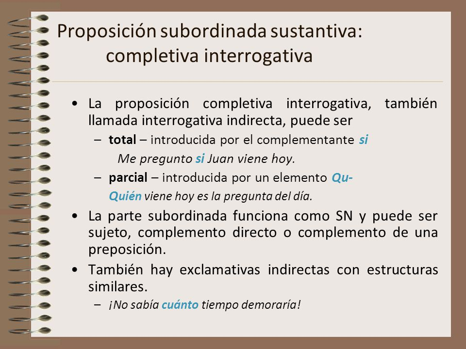 Proposición subordinada sustantiva: completiva interrogativa