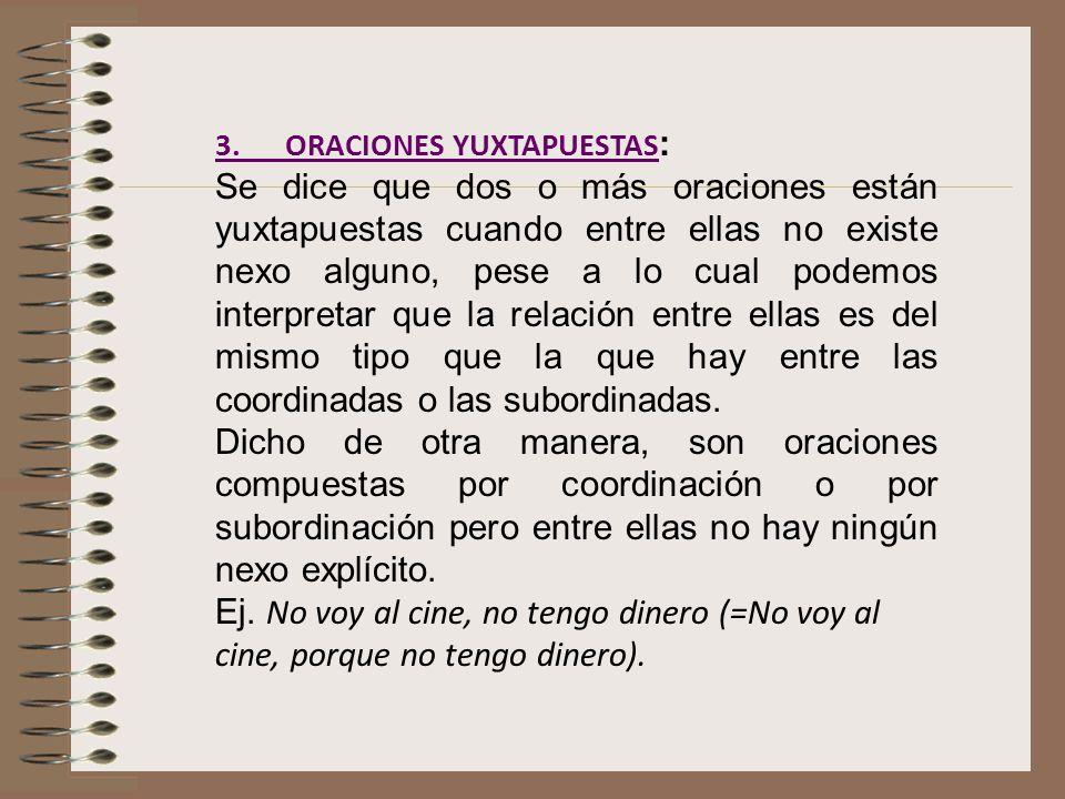 3. ORACIONES YUXTAPUESTAS: