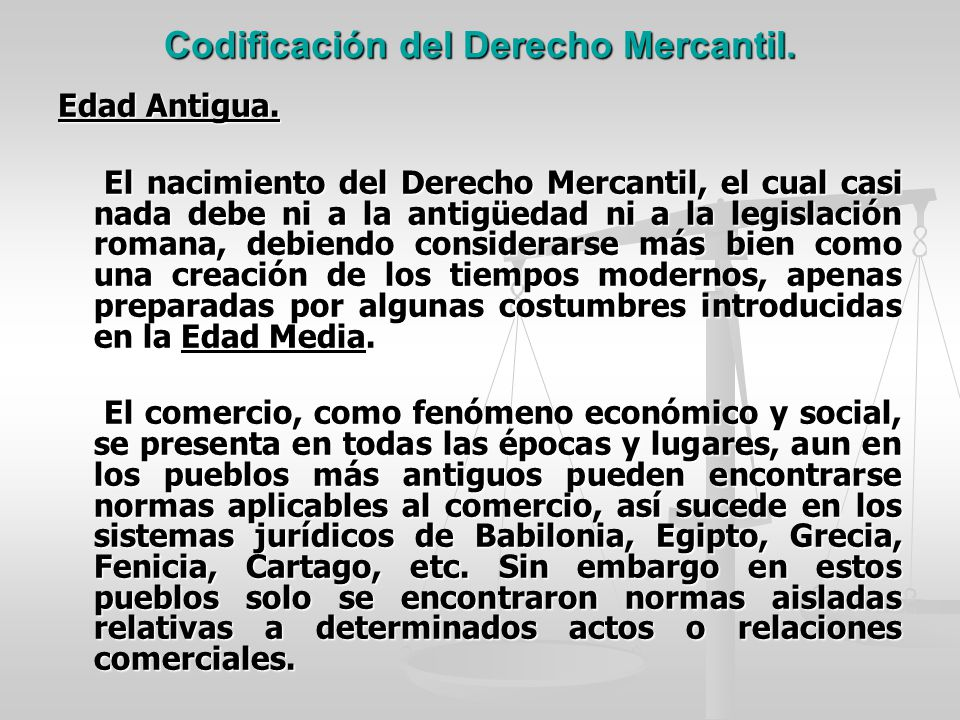 Codificación del Derecho Mercantil.