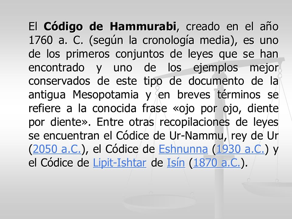 El Código de Hammurabi, creado en el año 1760 a. C