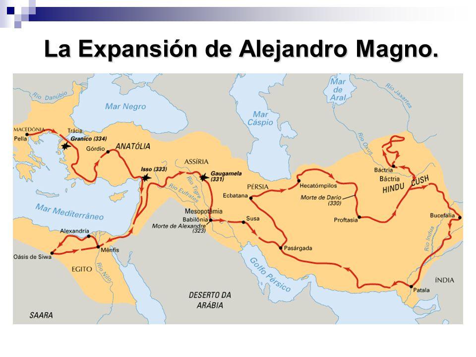 La Expansión de Alejandro Magno.