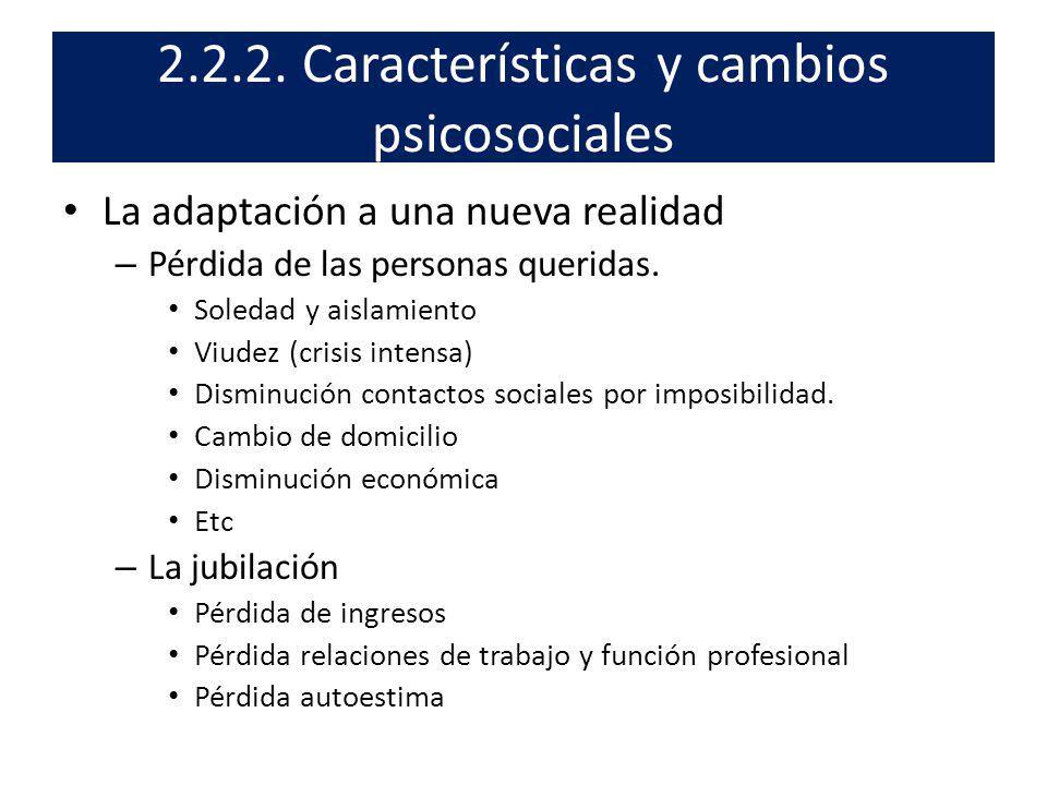2.2.2. Características y cambios psicosociales