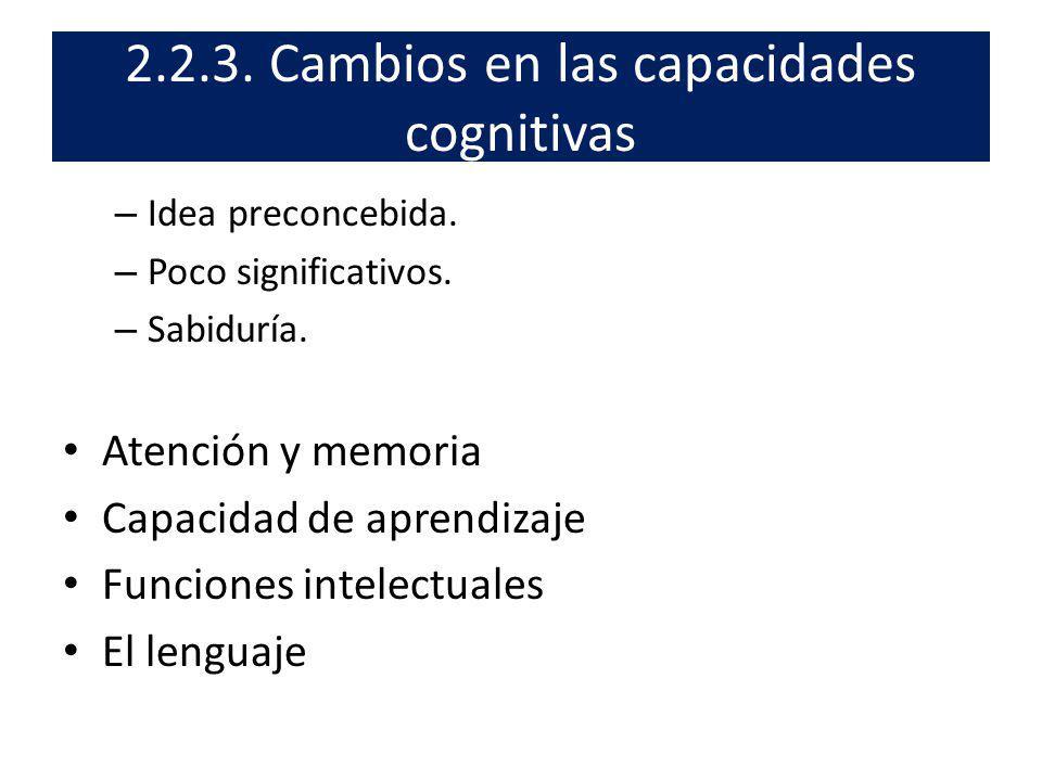 2.2.3. Cambios en las capacidades cognitivas
