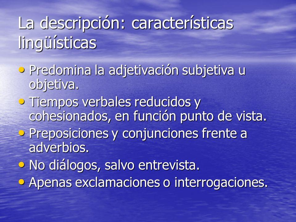 La descripción: características lingüísticas