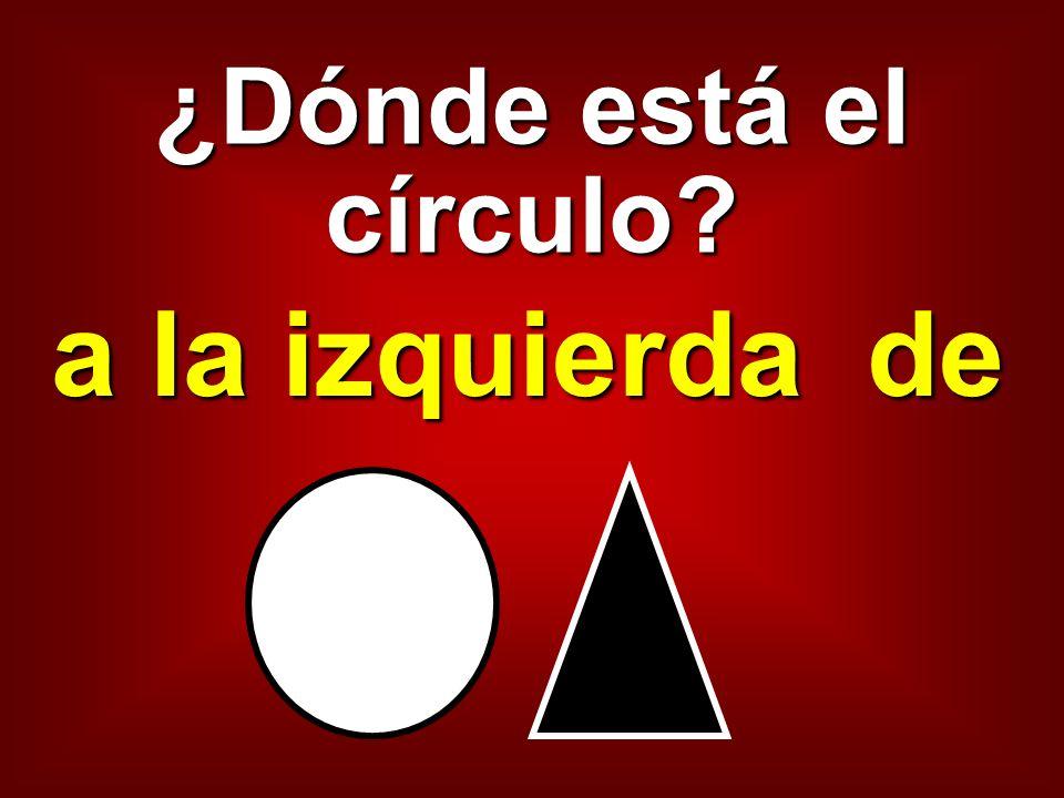 ¿Dónde está el círculo a la izquierda de