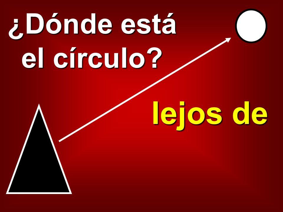 ¿Dónde está el círculo lejos de