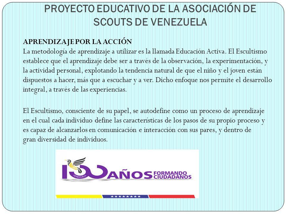 PROYECTO EDUCATIVO DE LA ASOCIACIÓN DE SCOUTS DE VENEZUELA