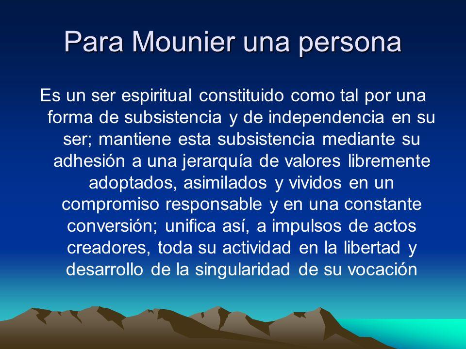 Para Mounier una persona