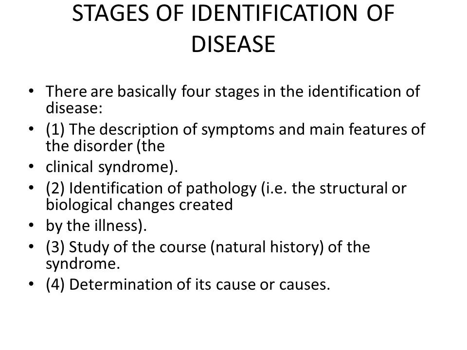 STAGES OF IDENTIFICATION OF DISEASE