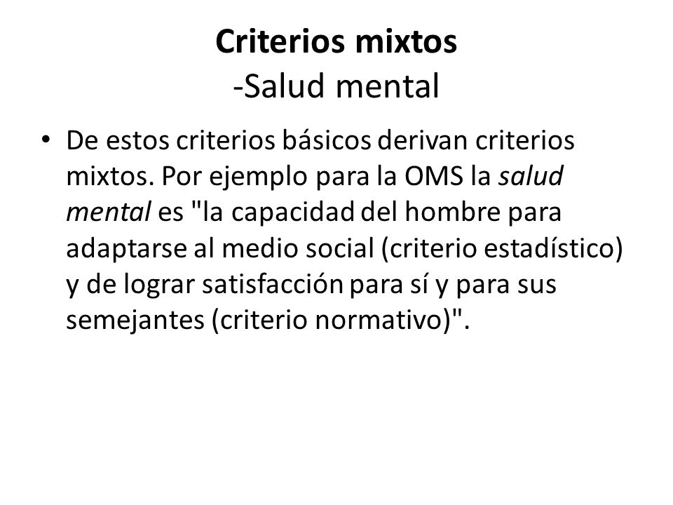 Criterios mixtos -Salud mental