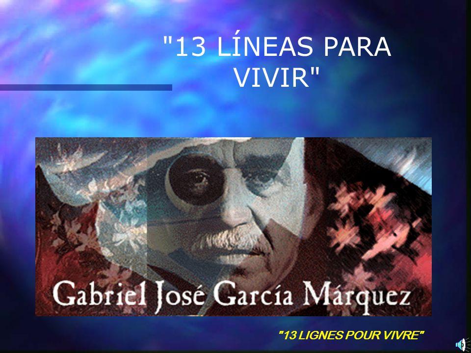 13 LÍNEAS PARA VIVIR 13 LIGNES POUR VIVRE