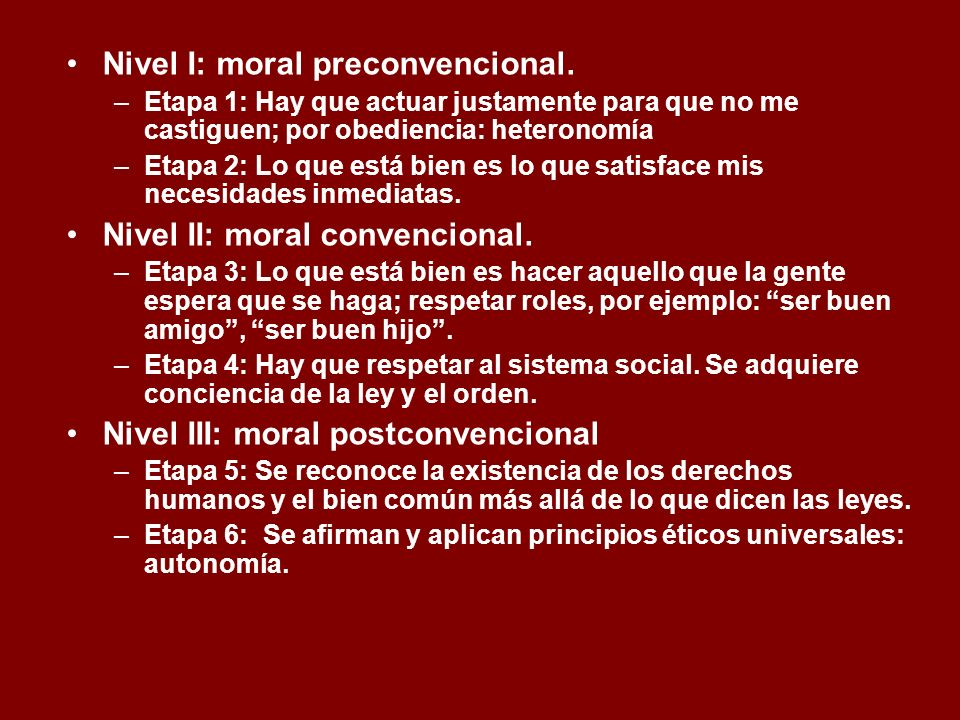 Nivel I: moral preconvencional.