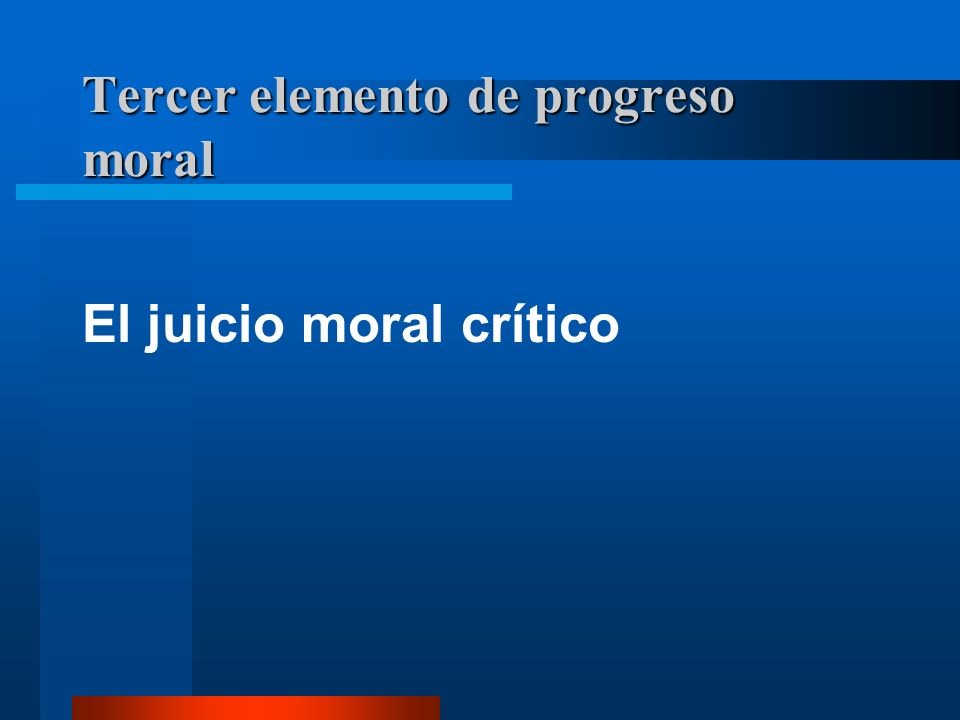 Tercer elemento de progreso moral