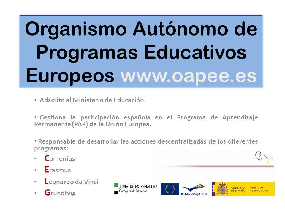 Organismo Autónomo de Programas Educativos Europeos www.oapee.es