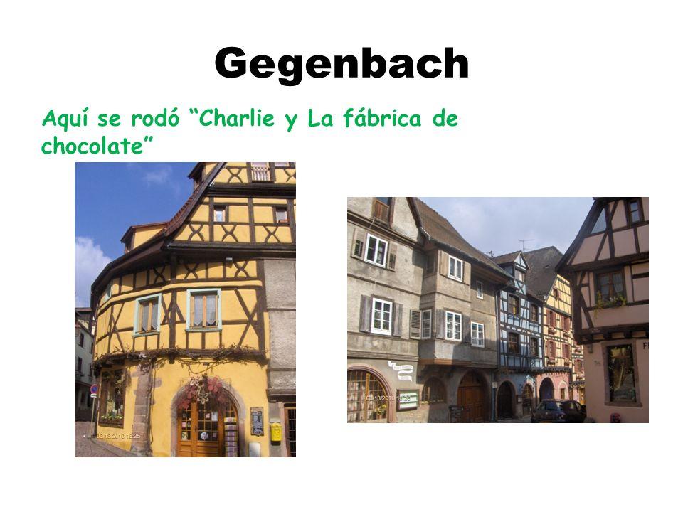 Gegenbach Aquí se rodó Charlie y La fábrica de chocolate