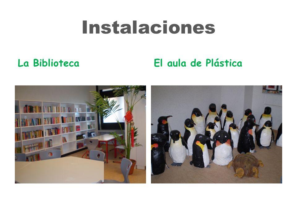 Instalaciones La Biblioteca El aula de Plástica