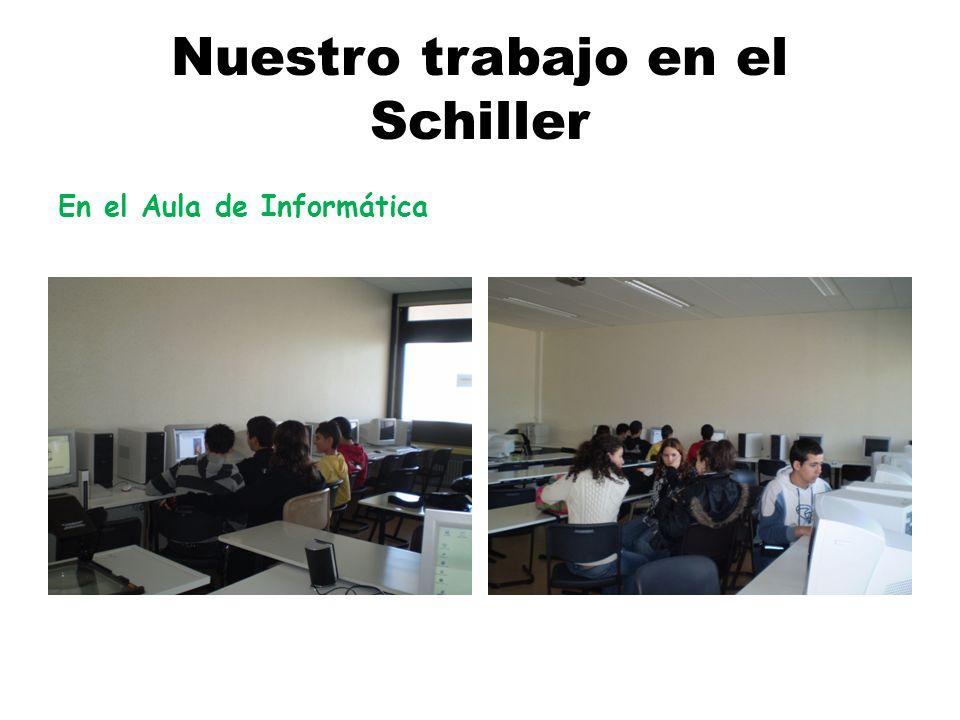 Nuestro trabajo en el Schiller