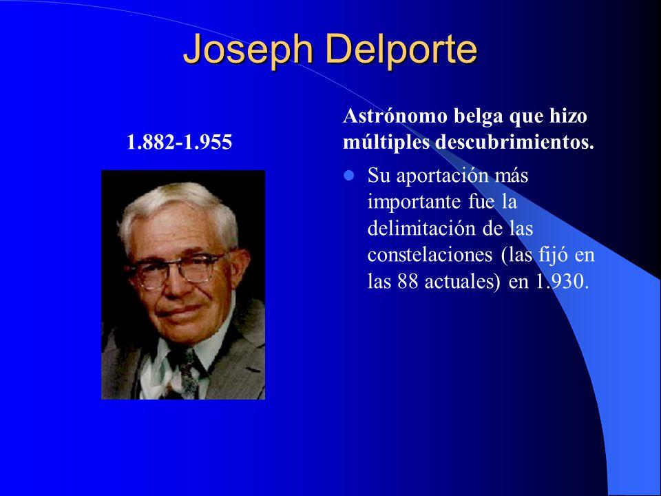 Joseph Delporte Astrónomo belga que hizo múltiples descubrimientos.