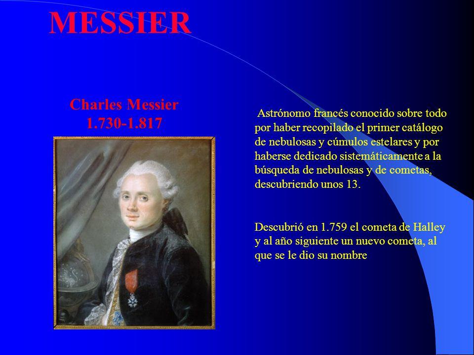 MESSIER Charles Messier 1.730-1.817