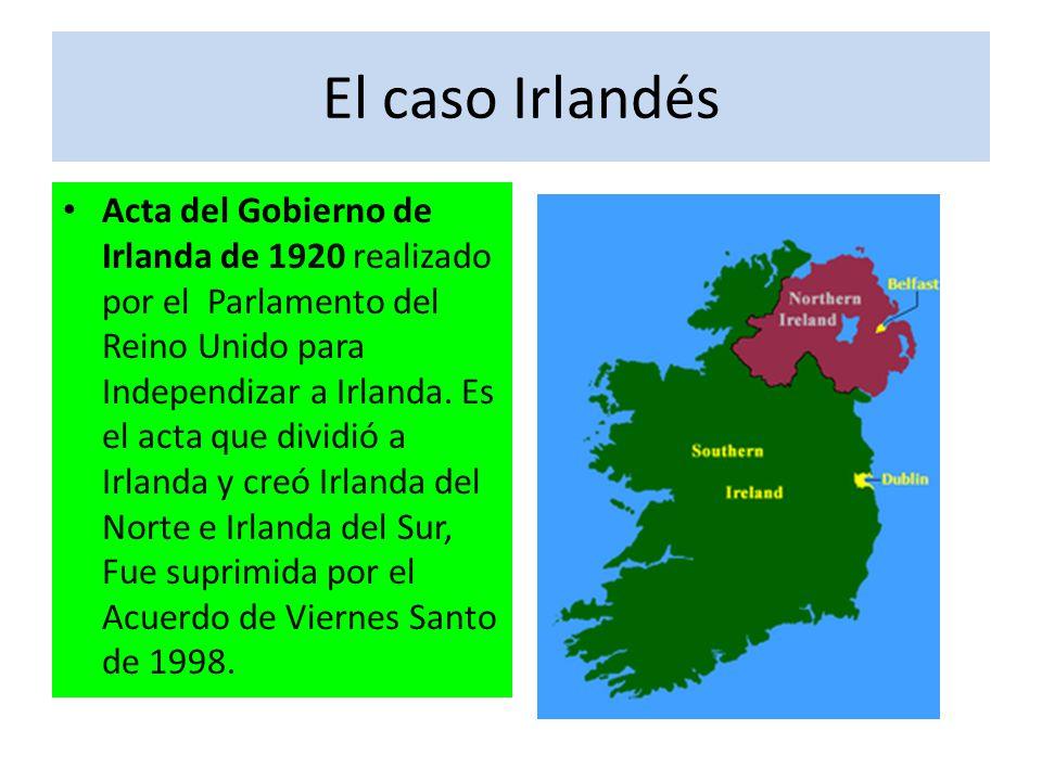El caso Irlandés