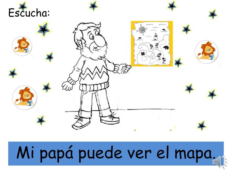 Mi papá puede ver el mapa.