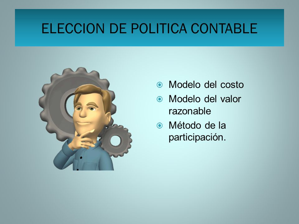 ELECCION DE POLITICA CONTABLE