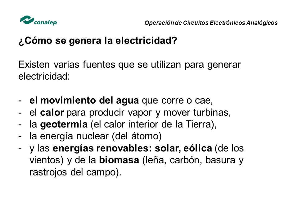 ¿Cómo se genera la electricidad