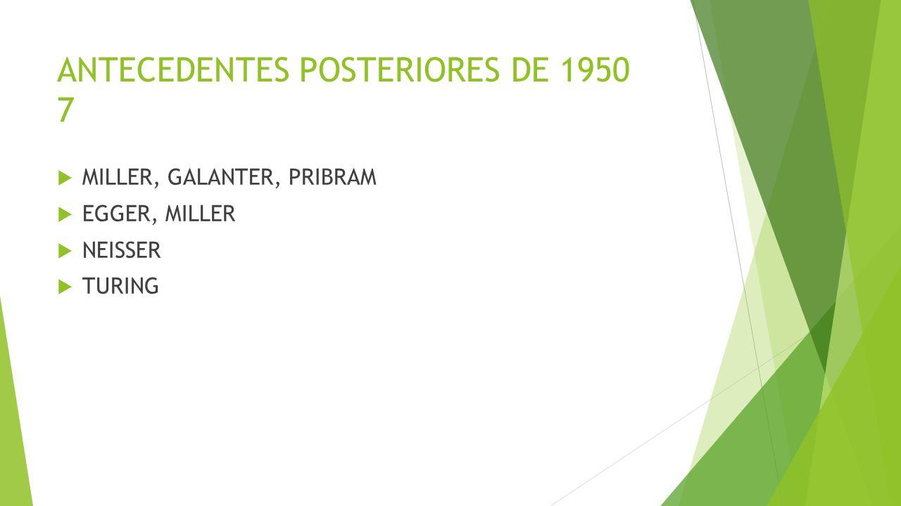 ANTECEDENTES POSTERIORES DE 1950 7